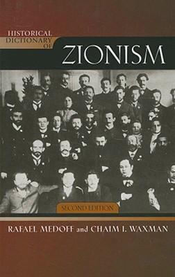 Historical Dictionary of Zionism 9780810859586