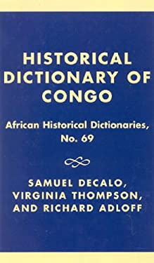 Historical Dictionary of the Congo 9780810831162