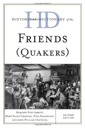 Historical Dictionary of the Friends (Quakers) 9780810868571