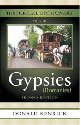 Historical Dictionary of the Gypsies (Romanies) 9780810854680