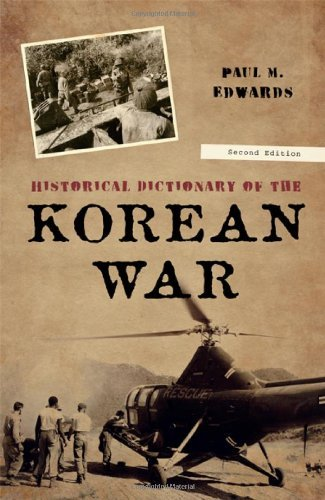 Historical Dictionary of the Korean War 9780810867734