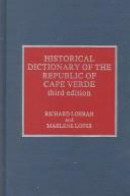 Historical Dictionary of the Republic of Cape Verde 9780810829183