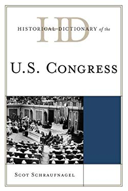 Historical Dictionary of the U.S. Congress 9780810871960