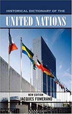Historical Dictionary of the United Nations 9780810854949