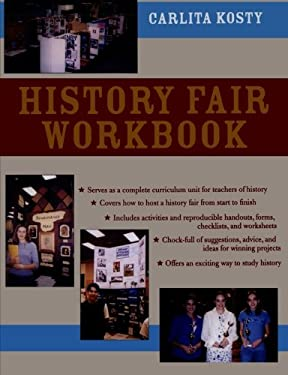 History Fair Workbook: A Manual for Teachers, Students, and Parents 9780810844872