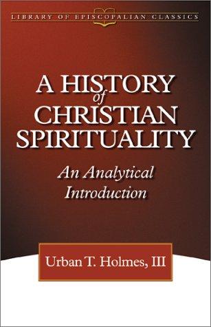 History of Christian Spirituality 9780819219145