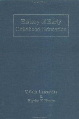 History of Early Childhood Education 9780815317944