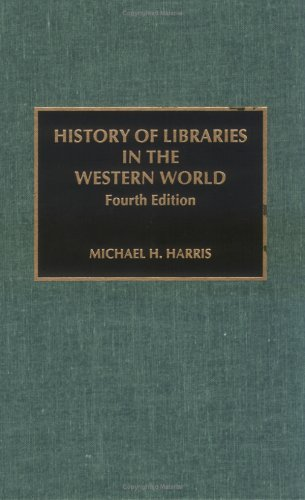 History of Libraries of the Western World 9780810829725