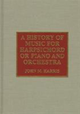 History of Music for Harpsicho 9780810832572
