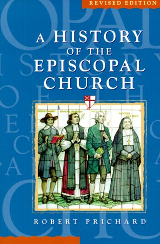 A History of the Episcopal Church Revised Edition 9780819218285