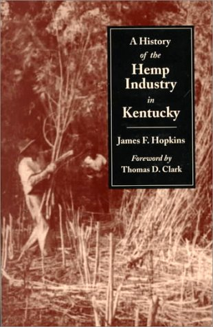 History of the Hemp Indust.in KY-P 9780813109305