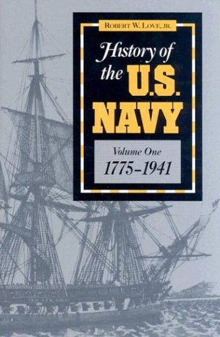 History of the U.S. Navy: Vol.1 9780811718622