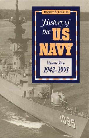 History of the U.S. Navy: Vol.2 9780811718639