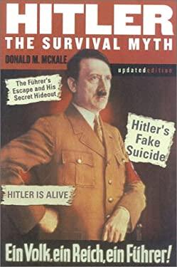 Hitler: The Survival Myth 9780815411284
