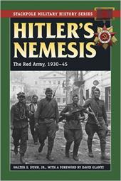 Hitler's Nemesis: The Red Army, 1930-45 3387633