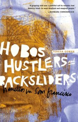 Hobos, Hustlers, and Backsliders: Homeless in San Francisco 9780816648696