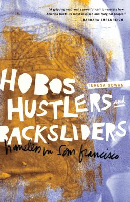 Hobos, Hustlers, and Backsliders: Homeless in San Francisco 9780816669677