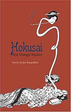 Hokusai, First Manga Master 9780810993419