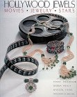 Hollywood Jewels: Movies, Jewelry, Stars 9780810981454