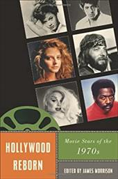 Hollywood Reborn: Movie Stars of the 1970s