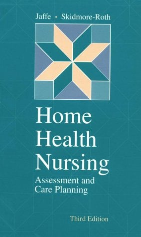 Home Health Nursing: Assessment and Care Planning 9780815148777