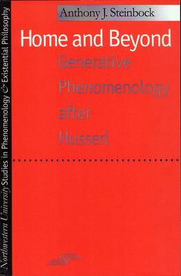 Home and Beyond: Generative Phenomenology After Husserl 9780810113206