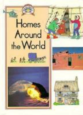 Homes around the world by mike jackson jenny mumford for Houses around the world
