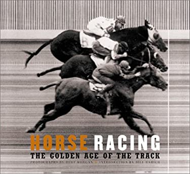 Horse Racing: The Golden Age of the Track 9780811829908