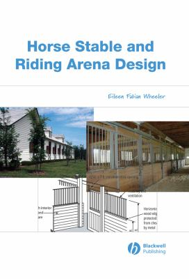 Horse Stable and Arena Design: An Agricultural Engineering Approach