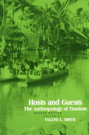 Hosts and Guests: The Anthropology of Tourism 9780812212808