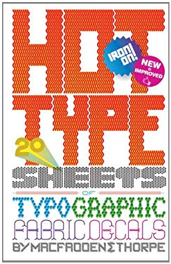 Hot Type: 20 Sheets of Typographic Fabric Transfers 9780811877985