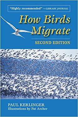 How Birds Migrate 9780811732307