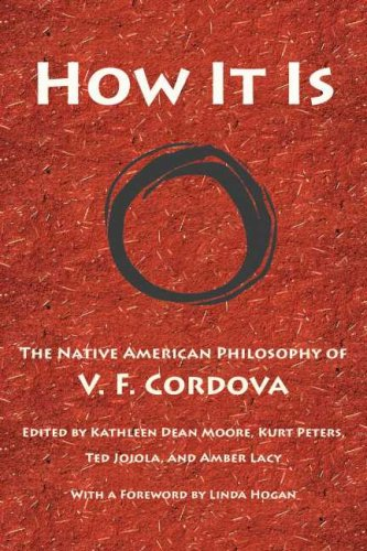 How It Is: The Native American Philosophy of V. F. Cordova 9780816526499