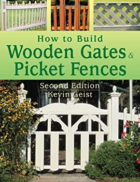 How to Build Wooden Gates and Picket Fences 9780811707664