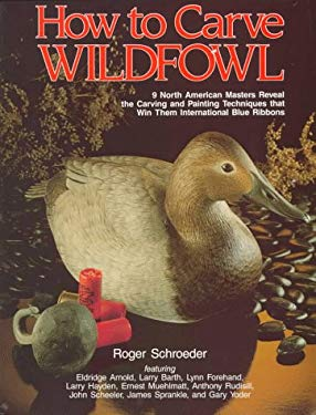 How to Carve Wildfowl: Book 1 9780811728010