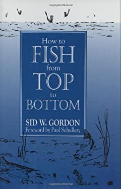 How to Fish from Top to Bottom 9780811708371