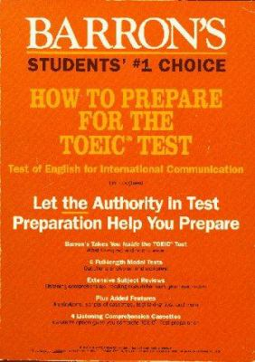 How to Prepare for the Toeic Test: Test of English for International Communication 9780812010572
