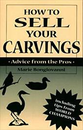 How to Sell Your Carvings