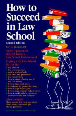 How to Succeed in Law School 9780812014495
