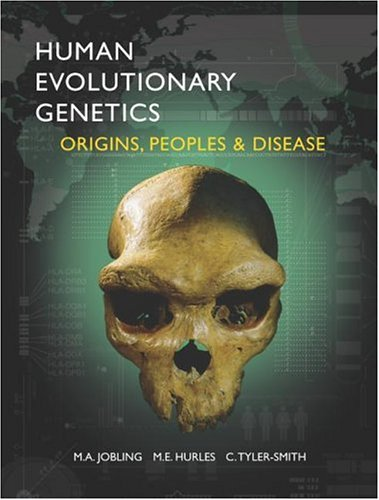 Human Evolutionary Genetics: Origins, Peoples & Disease 9780815341857