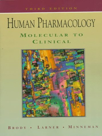 Human Pharmacology: Molecular to Clinical 9780815124566
