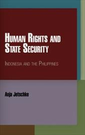 Human Rights and State Security: Indonesia and the Philippines