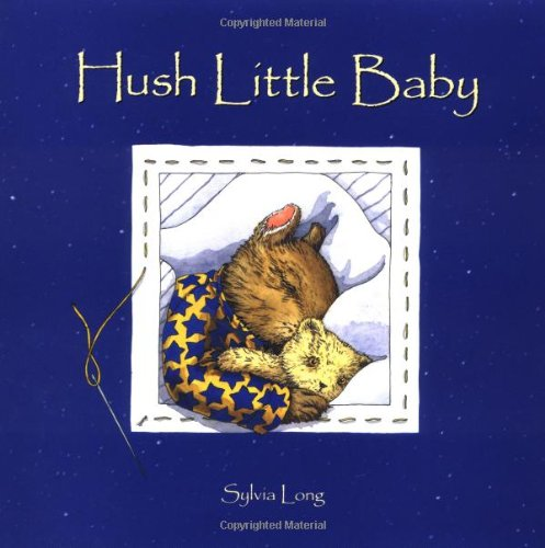Hush Little Baby 9780811814164
