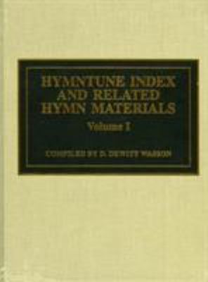 Hymntune Index and Related Hymn Materials 9780810834361