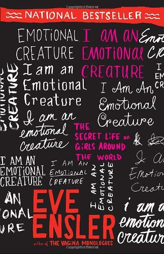 I Am an Emotional Creature: The Secret Life of Girls Around the World 9780812970166