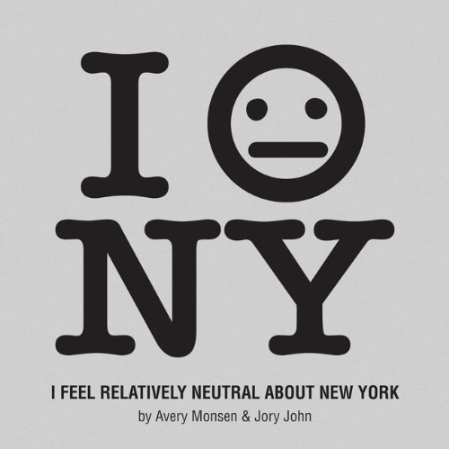 I Feel Relatively Neutral about New York 9780811874564