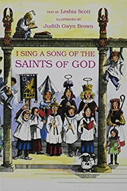 I Sing a Song of the Saints of God 9780819215611