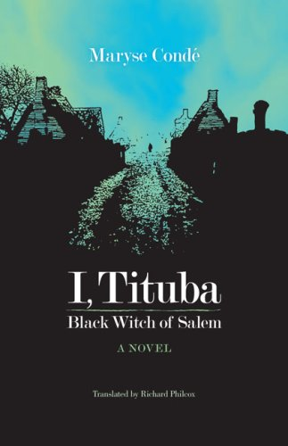 I, Tituba, Black Witch of Salem 9780813927671