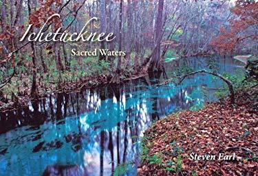 Ichetucknee: Sacred Waters 9780813033211