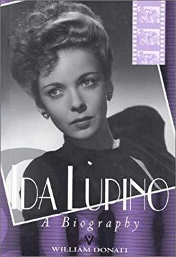 Ida Lupino: A Biography 9780813118956